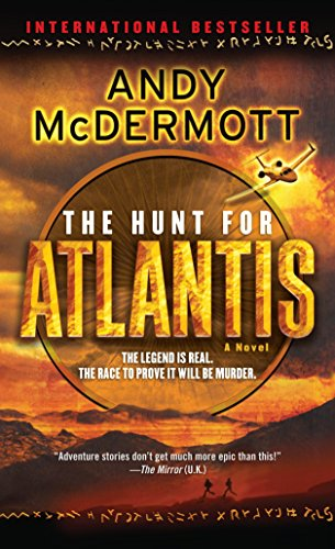 9780553592856: The Hunt for Atlantis: A Novel (Nina Wilde and Eddie Chase)