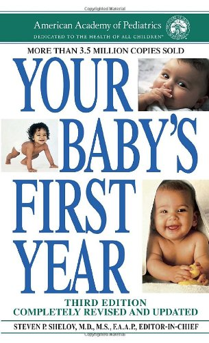 9780553593006: Your Baby's First Year