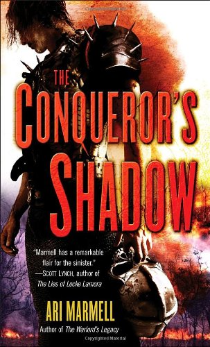 The Conqueror's Shadow (0553593153) by Marmell, Ari