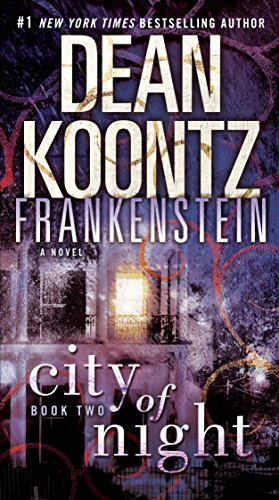 9780553593334: City of Night (Dean Koontz's Frankenstein, Book 2)