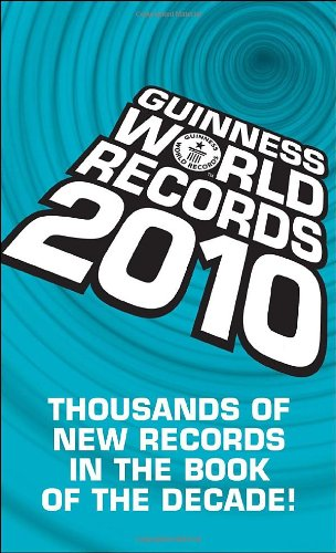 9780553593372: Guinness World Records 2010: Thousands of new records in The Book of the Decade! (Guinness Book of Records (Mass Market))