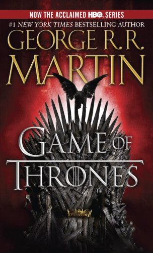 9780553593716: A Game of Thrones (HBO Tie-in Edition): A Song of Ice and Fire: Book One