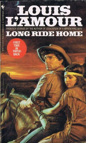 9780553609295: Louis L'Amour Gift Set: Long Ride Home, Borden Chantry, Californios, Son of a Wanted Man, to Tame a Land