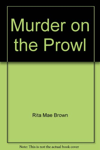 9780553660272: Murder on the Prowl