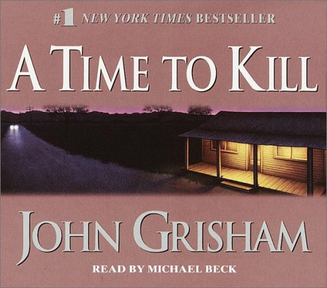 9780553712643: A Time to Kill (John Grisham)