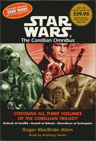 9780553712964: Star Wars: The Corellian Omnibus : Ambush at Corellia/Assault at Selonia/Showdown at Centerpoint