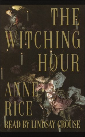 The Witching Hour (Anne Rice): Rice, Anne