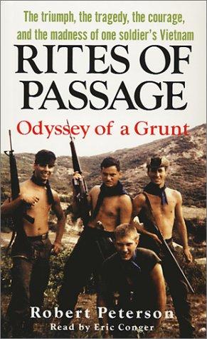Rites of Passage: Odyssey of a Grunt: Robert Peterson