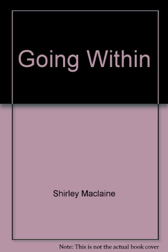 Going Within (0553745239) by Shirley Maclaine