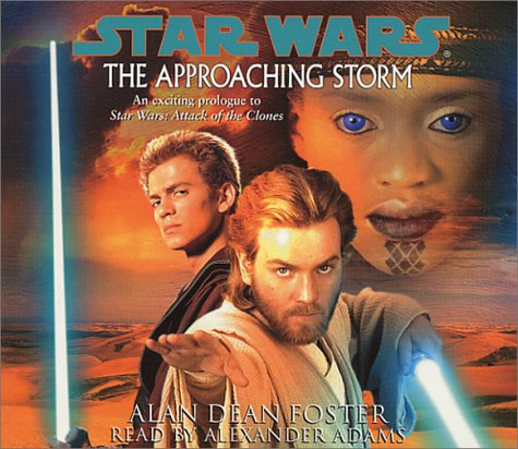 The Approaching Storm (Star Wars): Foster, Alan Dean