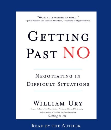 9780553755589: Getting Past No: Negotiating in Difficult Situations
