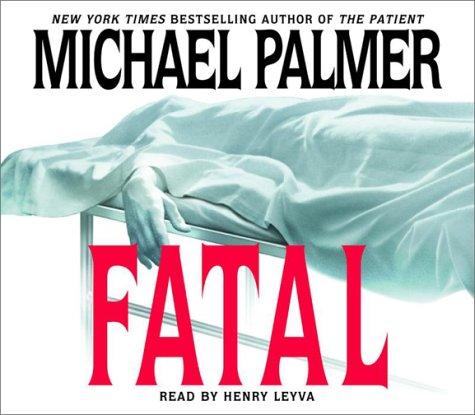 Fatal: Michael Palmer