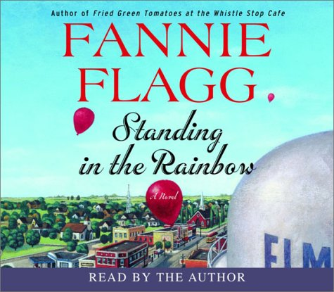 Standing in the Rainbow (0553755927) by Fannie Flagg