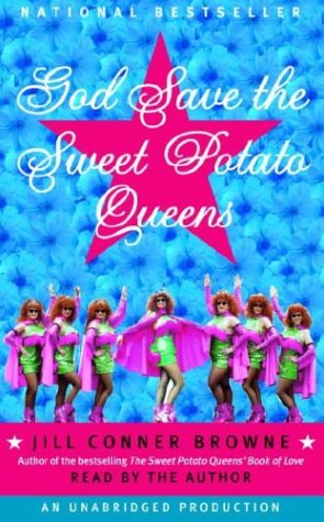 God Save the Sweet Potato Queens (0553756850) by Browne, Jill Conner