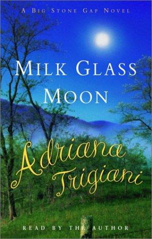 9780553756876: Milk Glass Moon