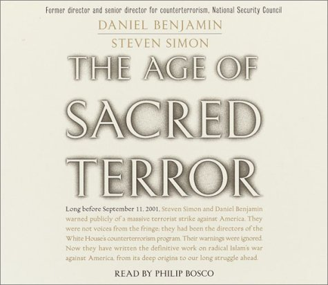 9780553756920: The Age of Sacred Terror: Radical Islam's War Against America
