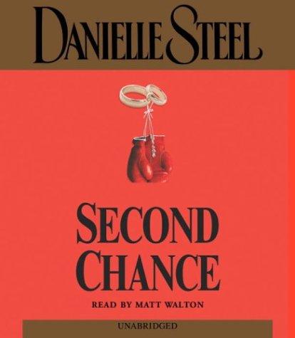 9780553757187: Second Chance (Danielle Steel)