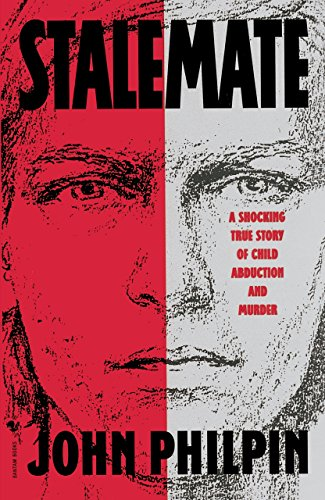 9780553762044: Stalemate: A Shocking True Story of Child Abduction and Murder