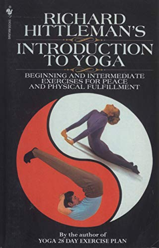 9780553762075: Richard Hittleman's Introduction to Yoga: Beginning and Intermediate Exercises for Peace and Physical Fulfillment