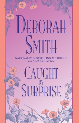 Caught by Surprise: Deborah Smith
