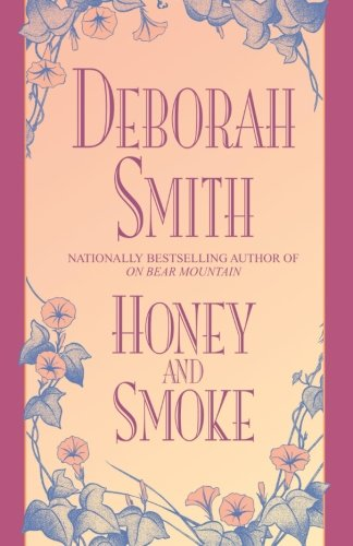 9780553762266: Honey and Smoke