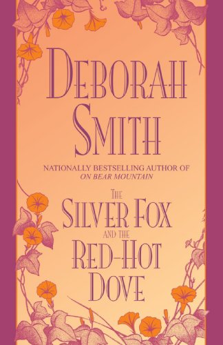 Silver Fox and Red-Hot Dove (055376229X) by Smith, Deborah