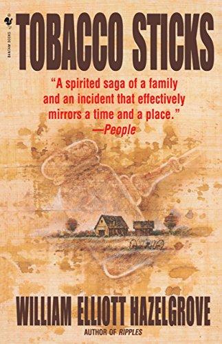 9780553762426: Tobacco Sticks: A Novel