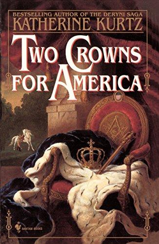 Two Crowns for America: Katherine Kurtz
