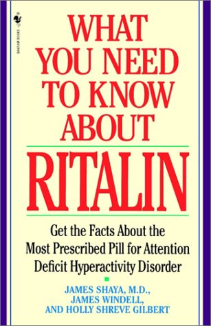 9780553762495: What You Need to Know About Ritalin