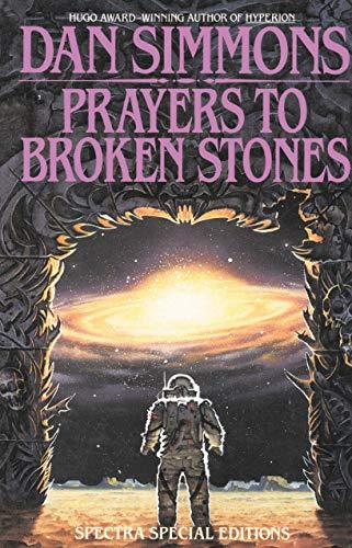 9780553762525: Prayers to Broken Stones