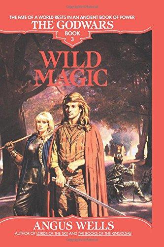9780553762808: Wild Magic: The Godwars Book 3