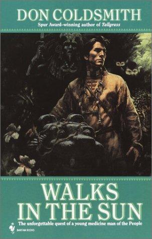 9780553762853: Walks in the Sun (The Spanish Bit Saga)