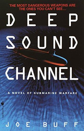 9780553762884: Deep Sound Channel: A Novel of Submarine Warfare