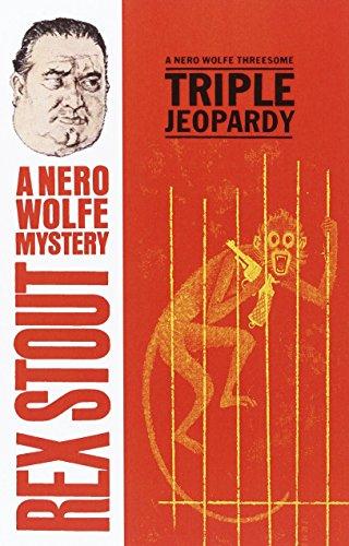 9780553763072: Triple Jeopardy, A Nero Wolfe Threesome