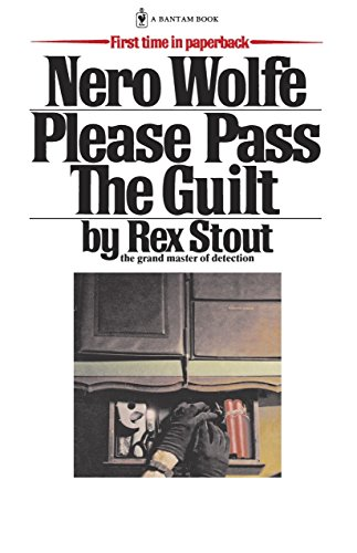 9780553763089: Please Pass the Guilt (Nero Wolfe)