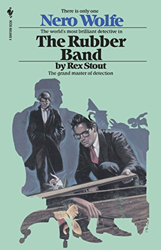 9780553763096: The Rubber Band (Nero Wolfe)