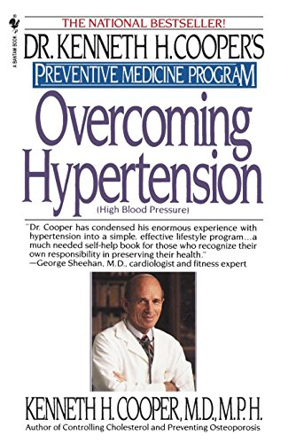 9780553763126: Overcoming Hypertension: Preventive Medicine Program (Dr. Kenneth H. Cooper's Preventive Medicine Program)