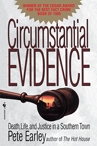 9780553763560: Circumstantial Evidence: Death, Life, and Justice in a Southern Town