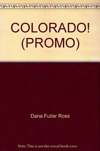 9780553800074: Colorado! (Wagons West, Book 7)