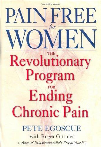 9780553801057: Pain Free for Women: The Revolutionary Program for Ending Chronic Pain
