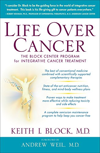 9780553801149: Life Over Cancer: The Block Center Program for Integrative Cancer Treatment