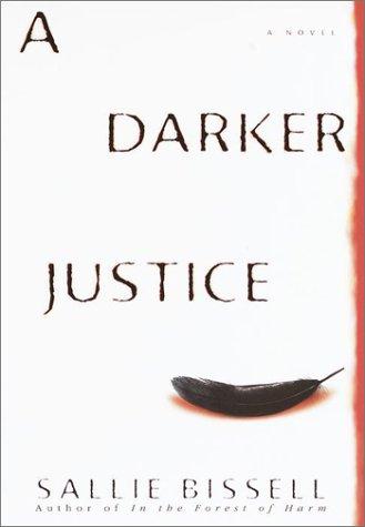 9780553801316: A Darker Justice