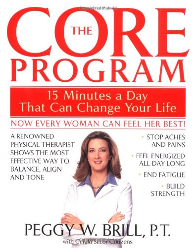 9780553801392: The Core Program: 15 Minutes a Day That Can Change Your Life