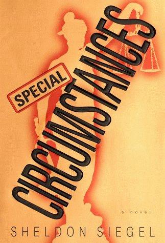 Special Circumstances: Siegel, Sheldon