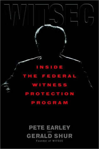 9780553801453: Witsec: Inside the Federal Witness Protection Program