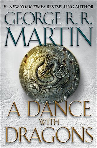 A Dance with Dragons (Book Five of A Song of Ice and Fire)