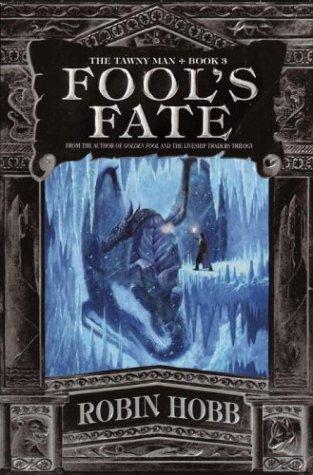 9780553801545: Fool's Fate (The Tawny Man, Book 3)