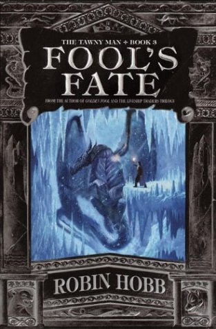 9780553801545: Fool's Fate: Book 3 of the Tawny Man (Hobb, Robin)