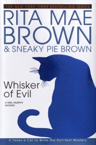 Whisker of Evil: A Mrs. Murphy Mystery: Brown, Rita Mae
