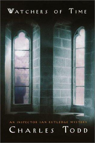 9780553801798: Watchers of Time (Inspector Ian Rutledge Mysteries)